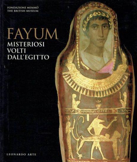 Fayum: misteriosi volti dall'Egitto