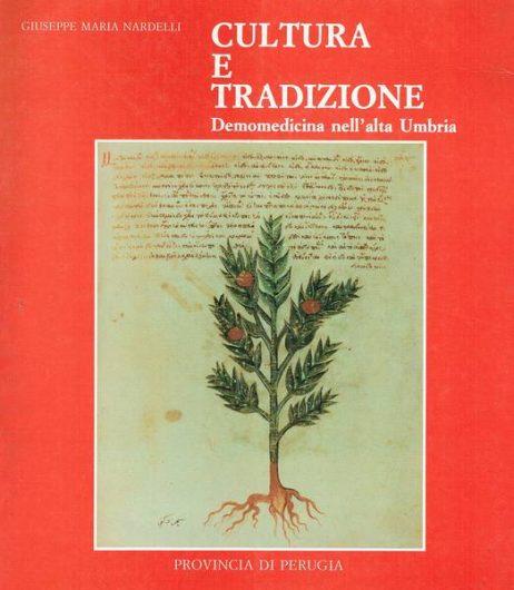 Cultura e tradizione : demomedicina nell'alta Umbria
