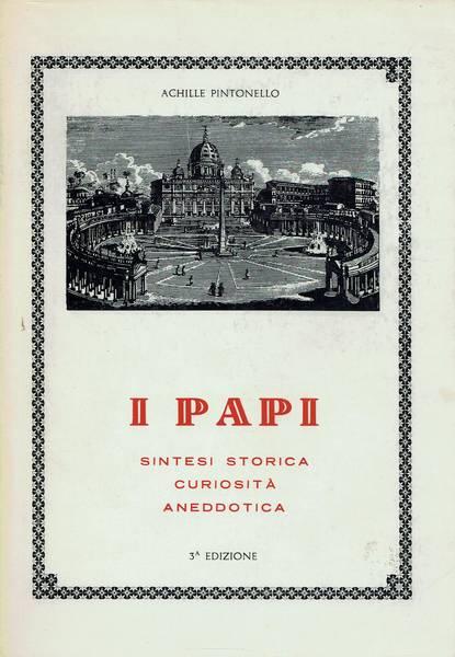 I Papi : sintesi storica