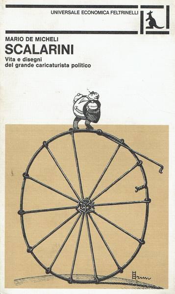 Scalarini : vita e disegni del grande caricaturista politico