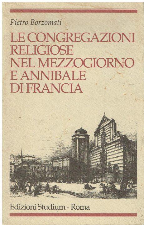 Le congregazioni religiose nel Mezzogiorno e Annibale Di Francia