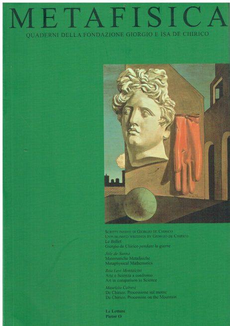 Metafisica. Quaderni della fondazione Giorgio e Isa de Chirico n. 3-4
