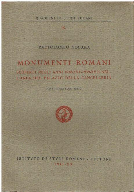 Monumenti romani scoperti negli anni 1938-16. 1939-17. nell'area del Palazzo della Cancelleria