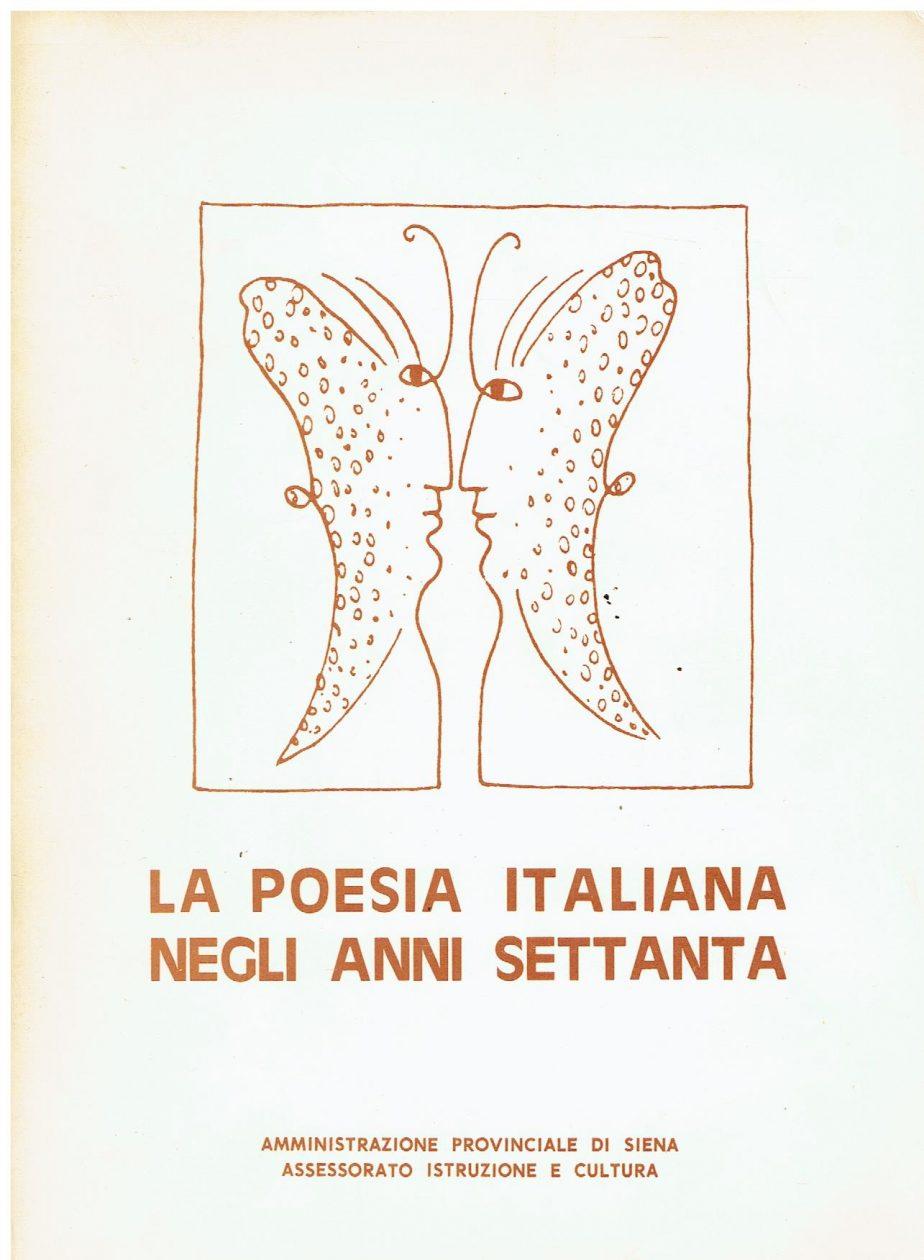 La poesia italiana negli anni Settanta
