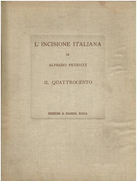L' incisione italiana di Alfredo Petrucci