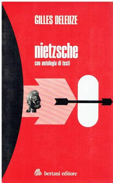 Nietzsche : con antologia di testi