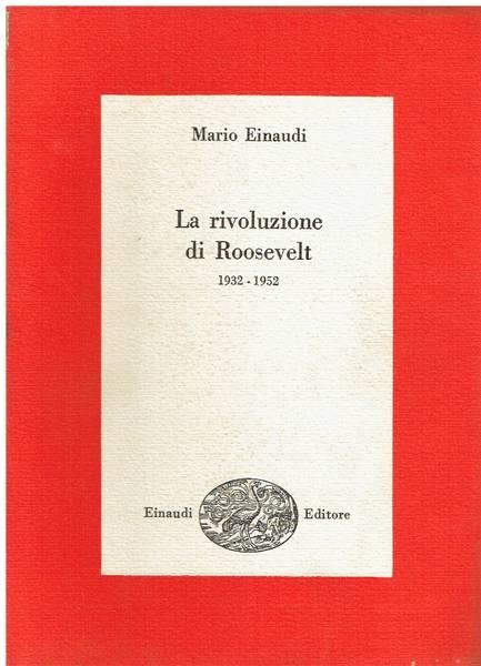 La rivoluzione di Roosevelt : 1932-1952