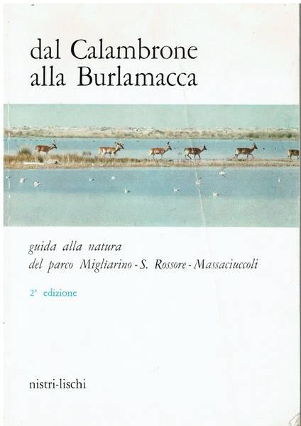 Dal Calambrone alla Burlamacca : guida alla natura del parco Migliarino