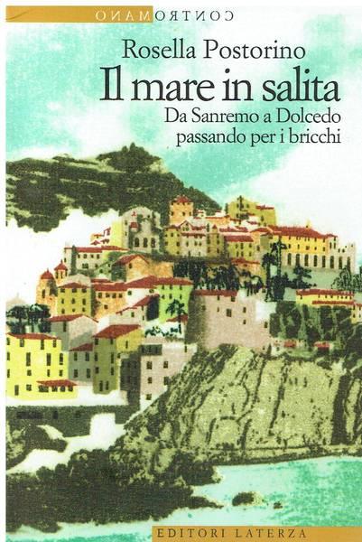 Il mare in salita : da Sanremo a Dolcedo passando per i bricchi