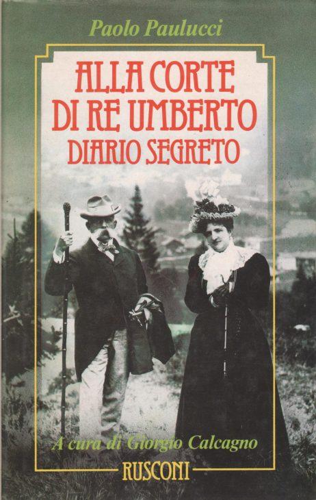 Alla corte di re Umberto : diario segreto