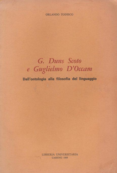 G. Duns Scoto e Guglielmo D'Occam : dall'ontologia alla filosofia del linguaggio