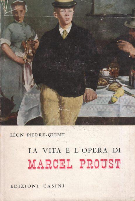 La vita e l'opera di Marcel Proust