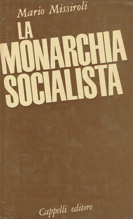 La monarchia socialista