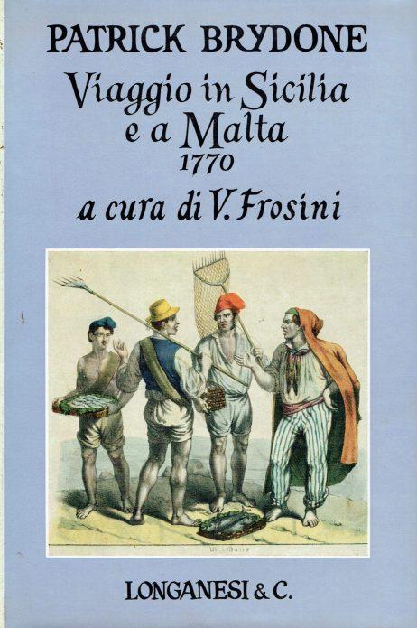 Viaggio in Sicilia e a Malta : 1770