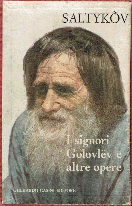I signori Golovlëv e altre opere