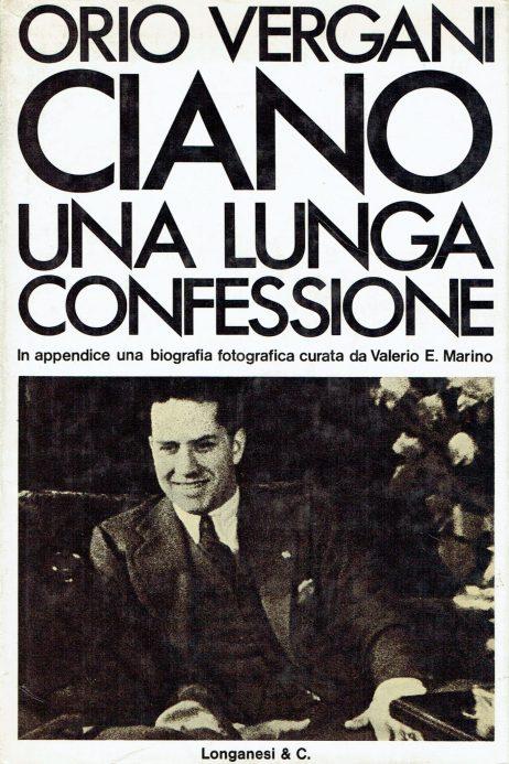 Ciano : una lunga confessione