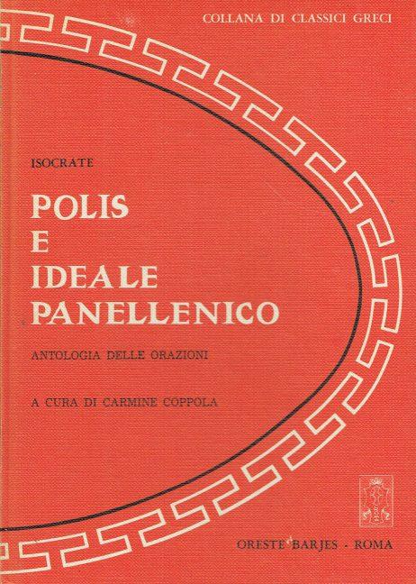 Polis e ideale panellenico : antologia delle orazioni
