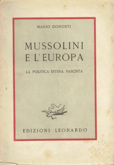 Mussolini e l'Europa : la politica estera fascista