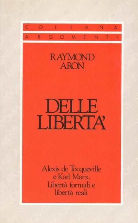 Delle libertà : Alexis de Tocqueville e Karl Marx