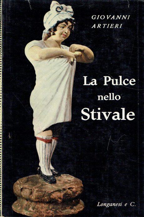 La pulce nello stivale : viaggi nell'Italia malata
