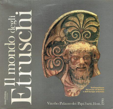 Il mondo degli Etruschi: testimonianze dai musei di Berlino e dell'Europa orientale