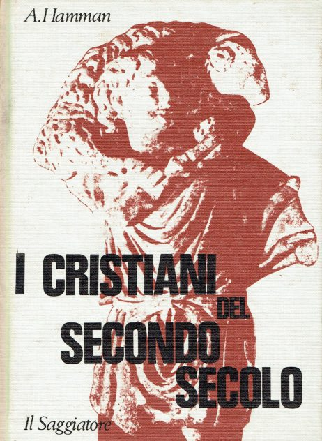 I cristiani del secondo secolo