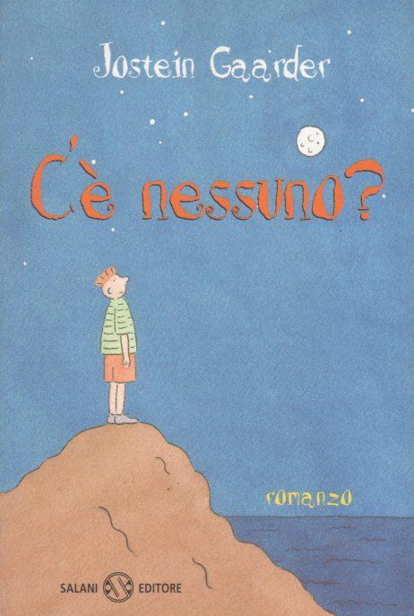 C'e nessuno? : romanzo