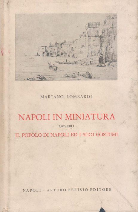 Napoli in miniatura ovvero il popolo di Napoli ed i suoi costumi