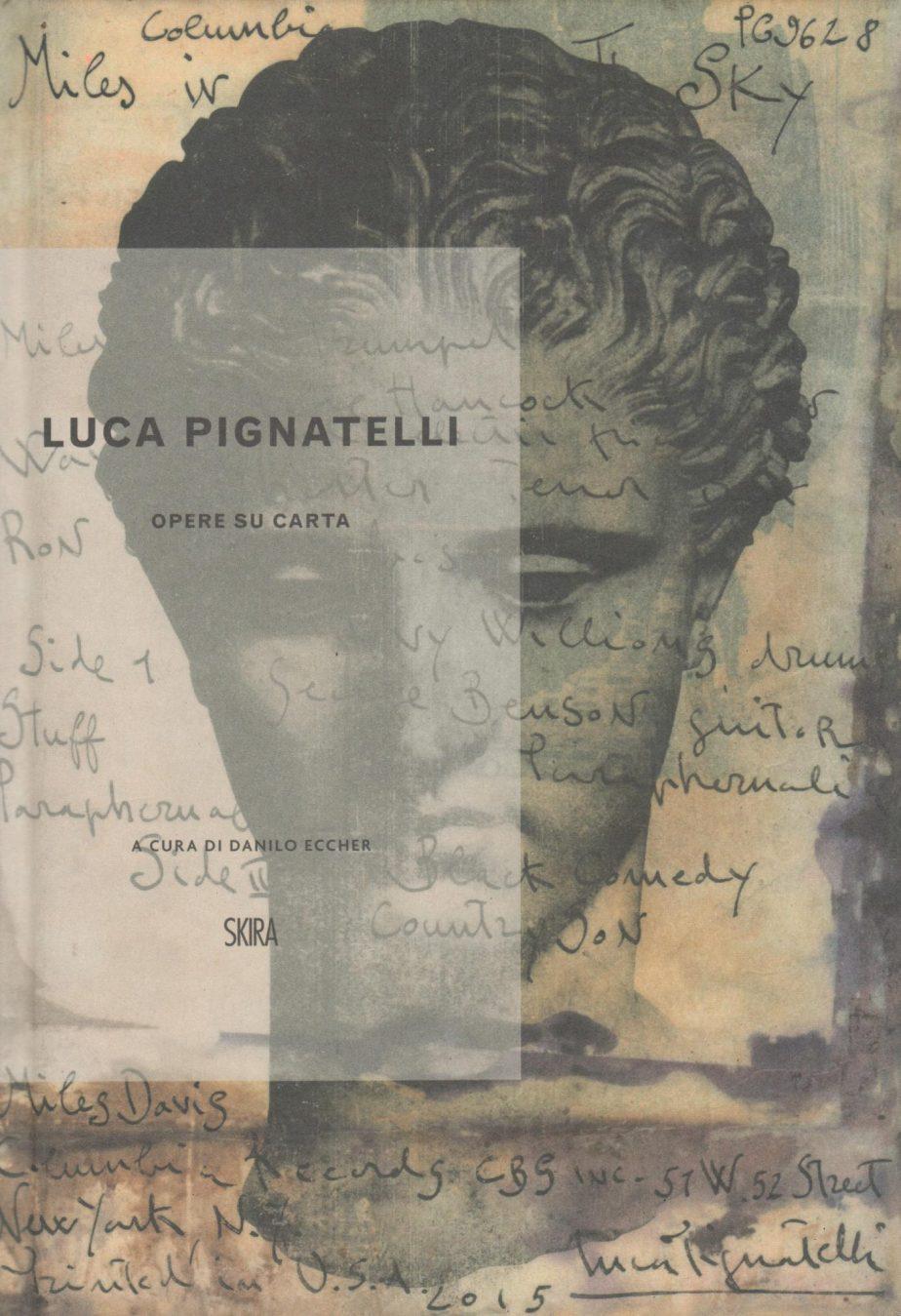 Luca Pignatelli : opere su carta