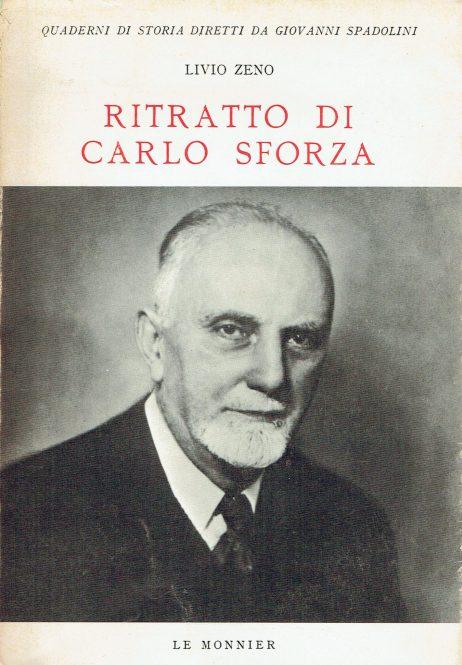 Ritratto di Carlo Sforza : col carteggio Croce-Sforza e altri documenti inediti