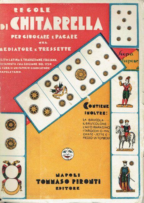 Regole di Chitarrella per giocare e pagare nel mediatore e tressette : testo latino e traduzione italiana ristampato sulla edizione del 1750