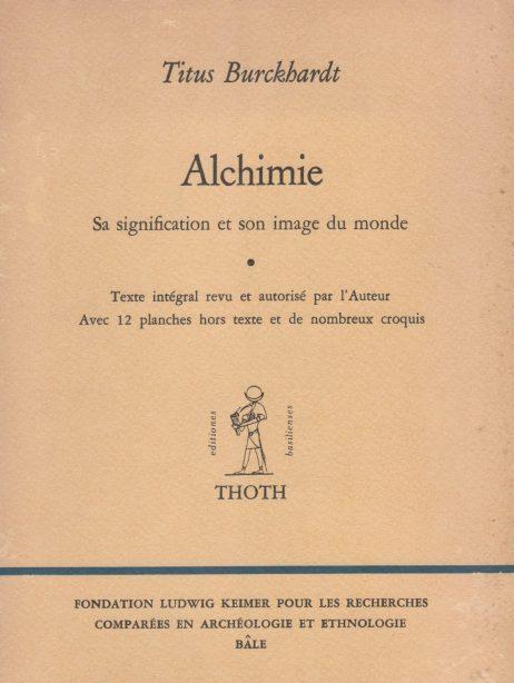 Alchimie : Sa signification et son image du monde