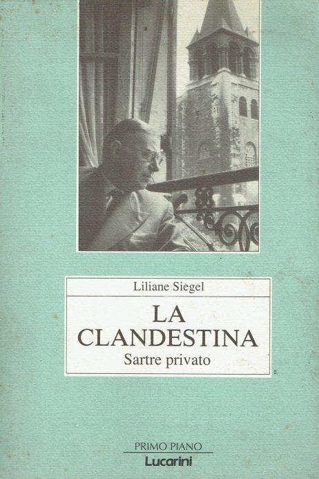 La clandestina : Sartre privato