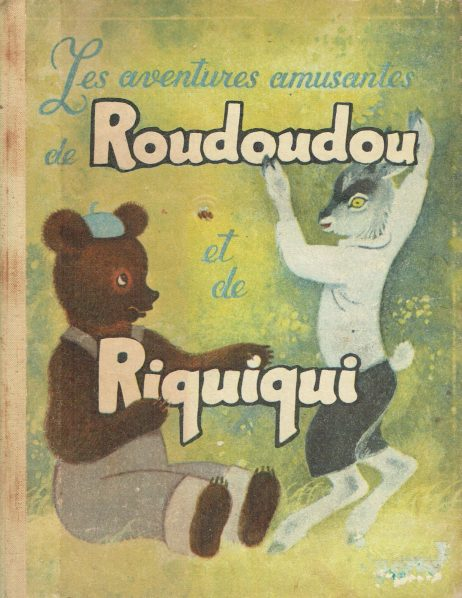 Les aventures amusantes de Roudoudou et de Riquiqui: adapté pour les petites classes