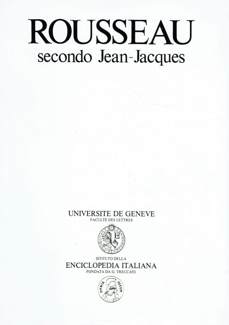 Rousseau secondo Jean-Jacques
