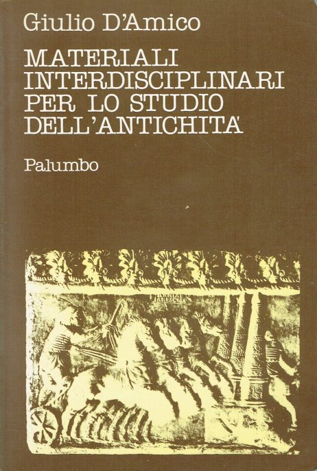 Materiali interdisciplinari per lo studio dell'antichita