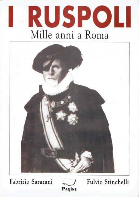 I Ruspoli : mille anni a Roma