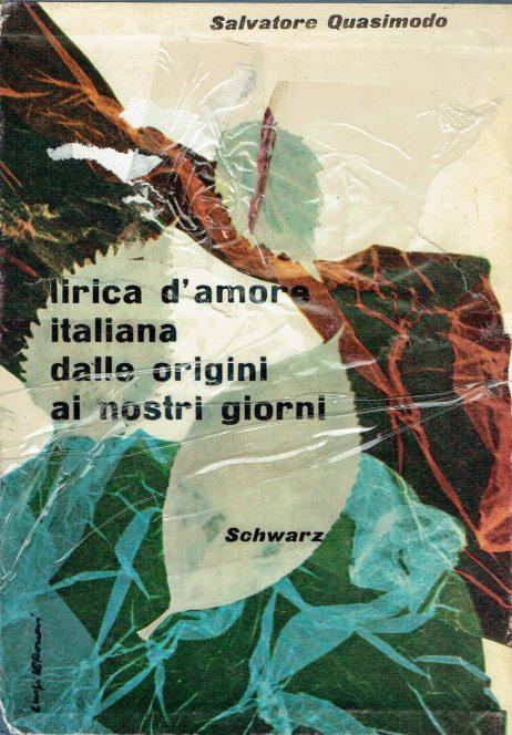 Lirica d'amore italiana : dalle origini ai nostri giorni