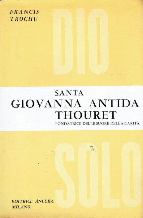 Santa Giovanna Antida Thouret