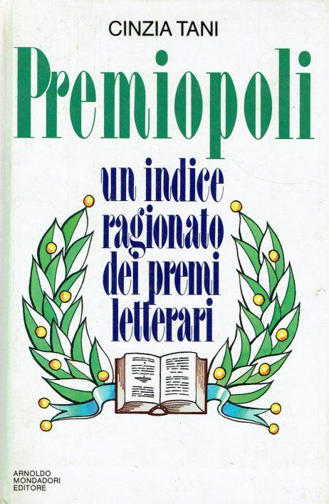 Premiopoli : un indice ragionato dei premi letterari