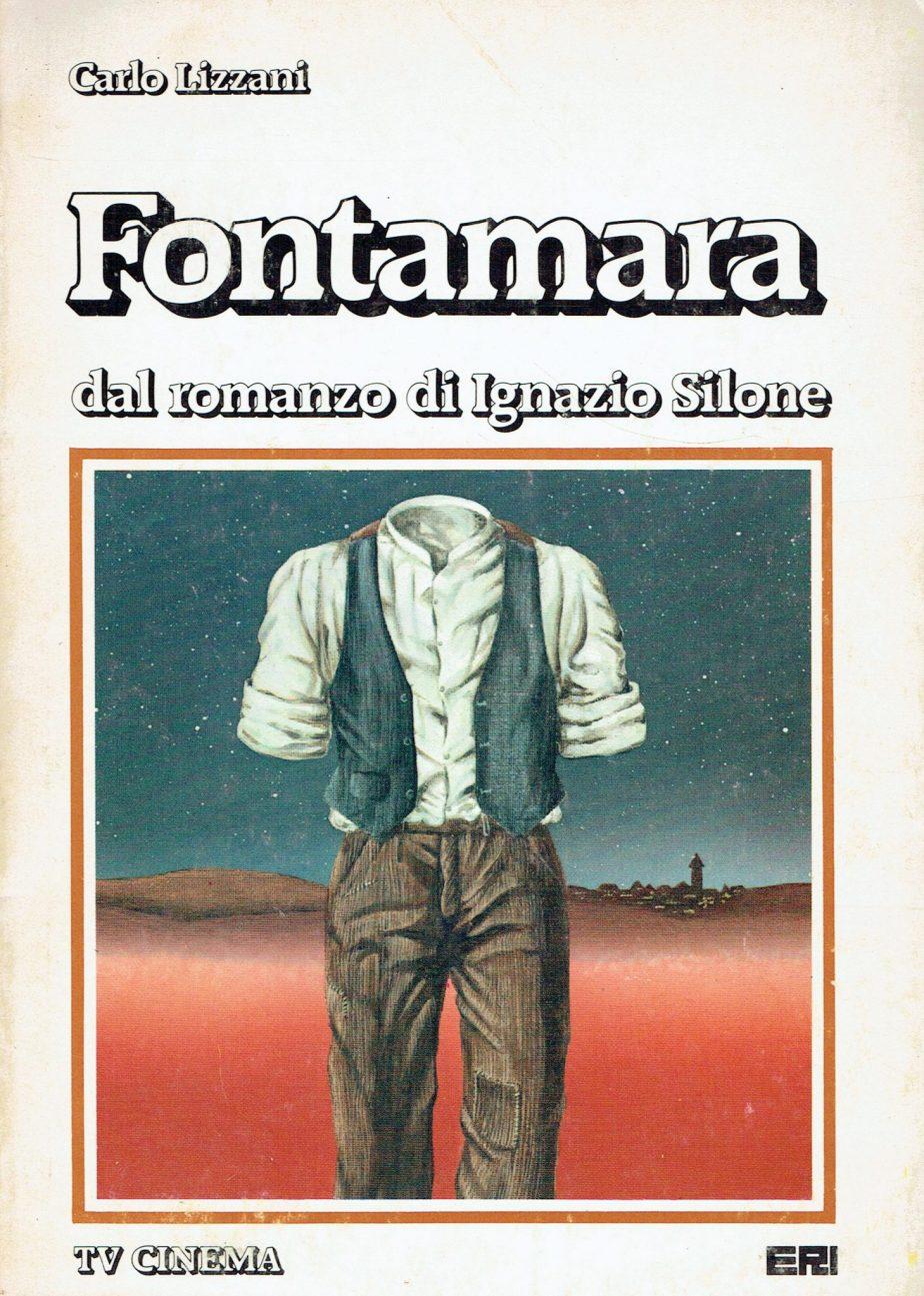 Fontamara : dal romanzo di Ignazio Silone edito da Mondadori