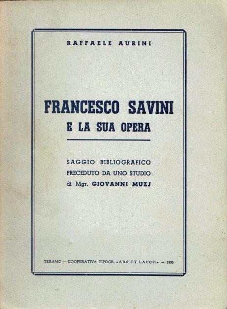 Francesco Savini e la sua opera